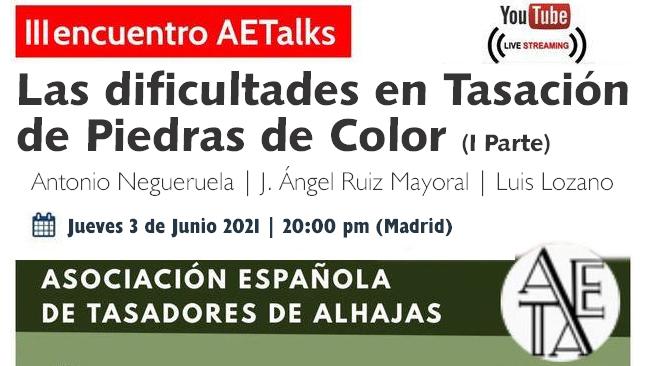 La tasación de piedras de color, esta tarde a las 20:00 en la III Charla AETAlks
