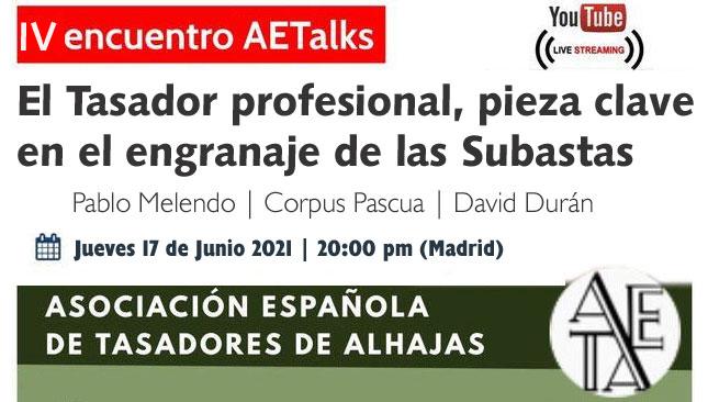 Cuarto encuentro AETAlks: Tasadores y Casas de Subastas