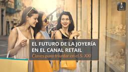Cinco matrículas gratuitas para conocer <em>El Futuro de la Joyería...</em>