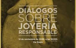 Participa y opina en los<em> Diálogos sobre Joyería Responsable</em>