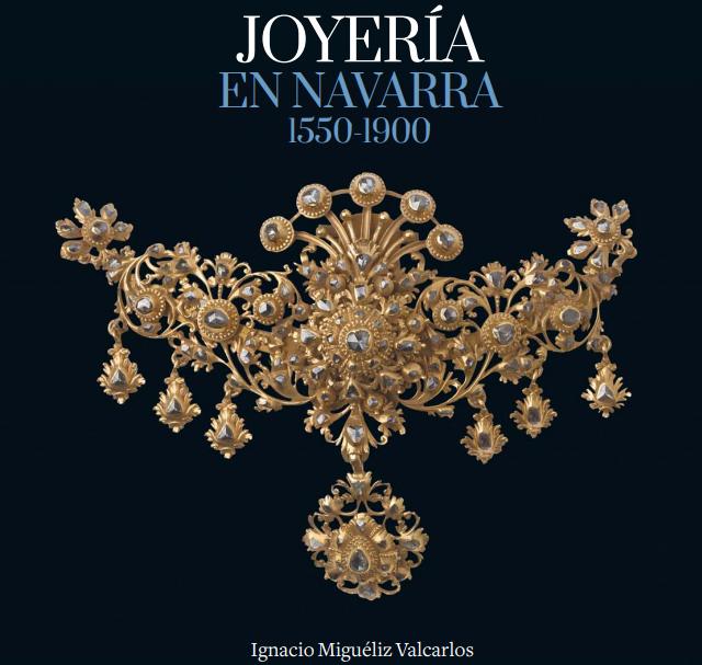 82ed490099ea La Universidad de Navarra presentó ayer en el excepcional marco de la  iglesia de San Saturnino de Pamplona el libro  Joyería en Navarra  1550 –  1900