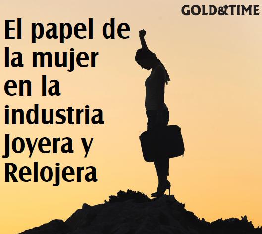 El papel de la mujer en la industria joyera española e internacional