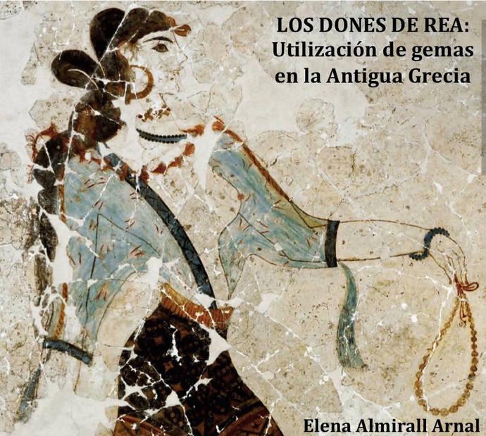 Los dones de Rea. Utilización de gemas en la Antigua Grecia